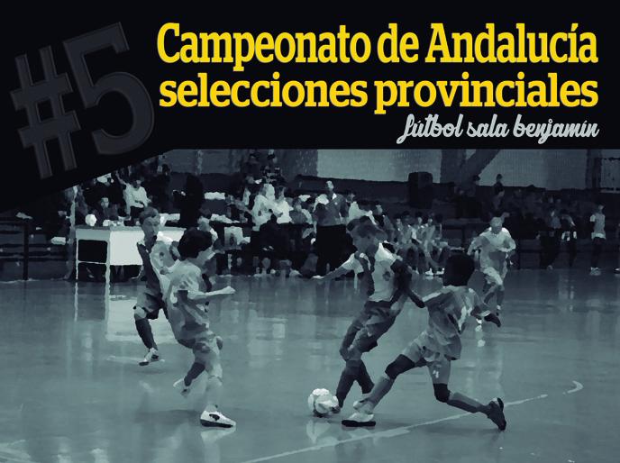 Pozo Alcón acoge el V Campeonato de Andalucía de Selecciones Provinciales de fútbol sala benjamín