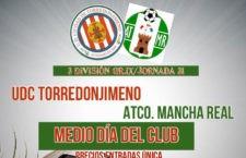 El UDC Torredonjimeno – Atlético Mancha Real será Medio Día del Club