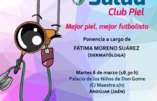 Andújar acoge en la tarde de este martes una nueva ponencia del 'Club Piel' de la RFAF