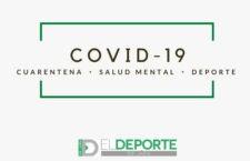 Covid-19: Cuarentena, salud mental y deporte