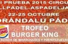 Norándalu Padel organiza el Trofeo Burger King Gran Slam del 22 al 25 de octubre
