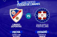El Linares Deportivo recibirá al CS Puertollano en el XXXII Trofeo Ciudad de Linares