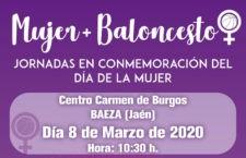 El CB Baeza organiza las Jornadas 'Mujer+Baloncesto'
