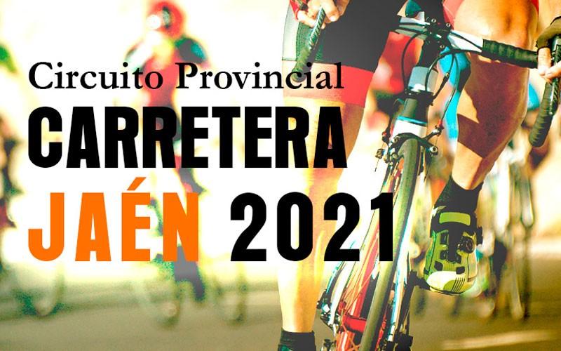 circuito provincial carretera jaen 2021
